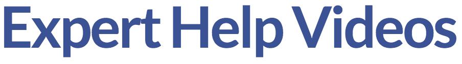 Expert Help Videos